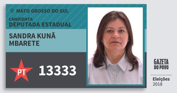 Santinho Sandra Kunã Mbarete 13333 (PT) Deputada Estadual | Mato Grosso do Sul | Eleições 2018