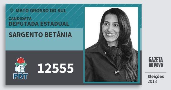 Santinho Sargento Betânia 12555 (PDT) Deputada Estadual | Mato Grosso do Sul | Eleições 2018
