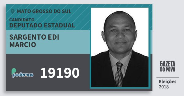 Santinho Sargento Edi Marcio 19190 (PODE) Deputado Estadual | Mato Grosso do Sul | Eleições 2018