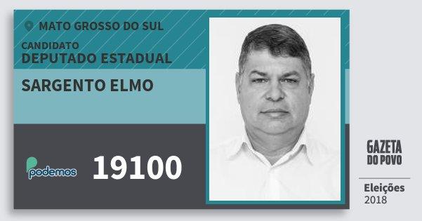 Santinho Sargento Elmo 19100 (PODE) Deputado Estadual | Mato Grosso do Sul | Eleições 2018