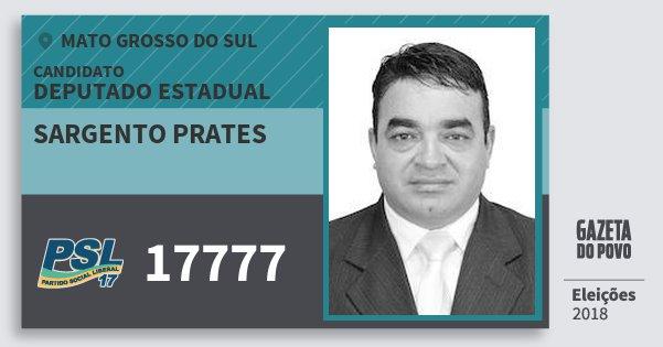 Santinho Sargento Prates 17777 (PSL) Deputado Estadual | Mato Grosso do Sul | Eleições 2018