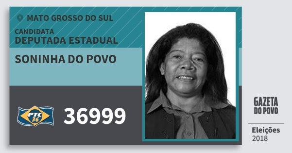 Santinho Soninha do Povo 36999 (PTC) Deputada Estadual | Mato Grosso do Sul | Eleições 2018