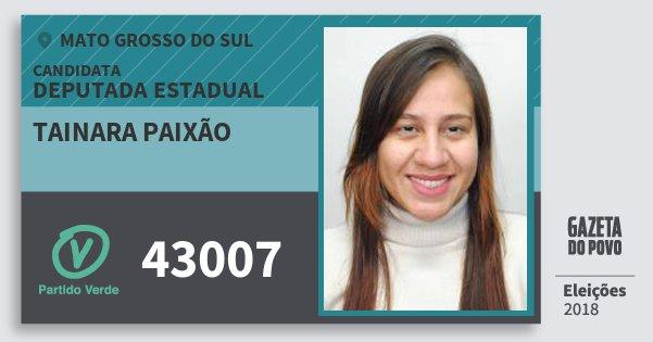 Santinho Tainara Paixão 43007 (PV) Deputada Estadual | Mato Grosso do Sul | Eleições 2018