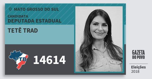 Santinho Tetê Trad 14614 (PTB) Deputada Estadual | Mato Grosso do Sul | Eleições 2018