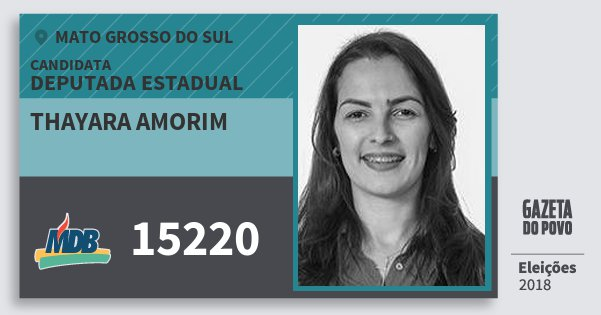 Santinho Thayara Amorim 15220 (MDB) Deputada Estadual | Mato Grosso do Sul | Eleições 2018