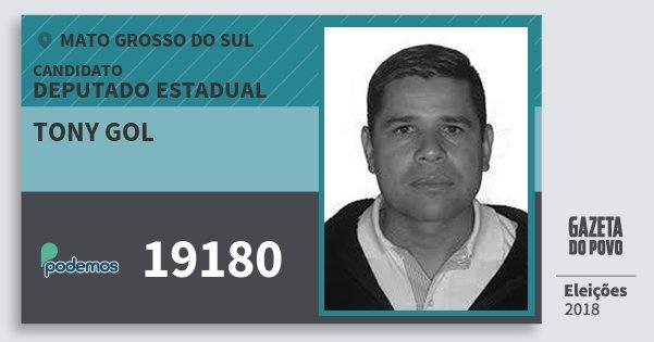 Santinho Tony Gol 19180 (PODE) Deputado Estadual | Mato Grosso do Sul | Eleições 2018