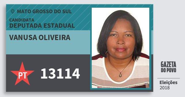 Santinho Vanusa Oliveira 13114 (PT) Deputada Estadual | Mato Grosso do Sul | Eleições 2018