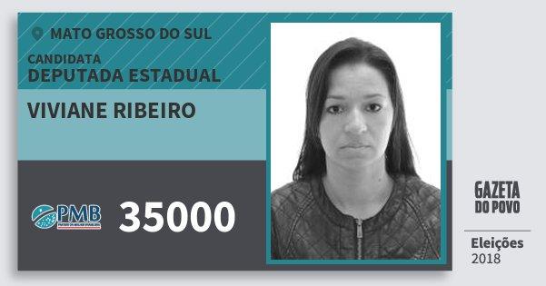 Santinho Viviane Ribeiro 35000 (PMB) Deputada Estadual | Mato Grosso do Sul | Eleições 2018
