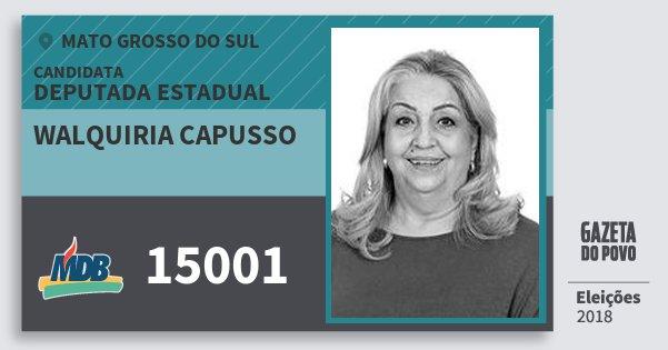 Santinho Walquiria Capusso 15001 (MDB) Deputada Estadual | Mato Grosso do Sul | Eleições 2018