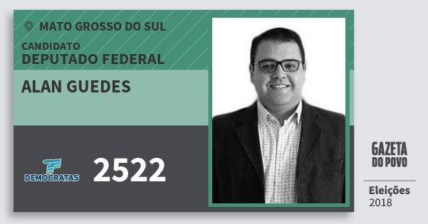 Santinho Alan Guedes 2522 (DEM) Deputado Federal | Mato Grosso do Sul | Eleições 2018