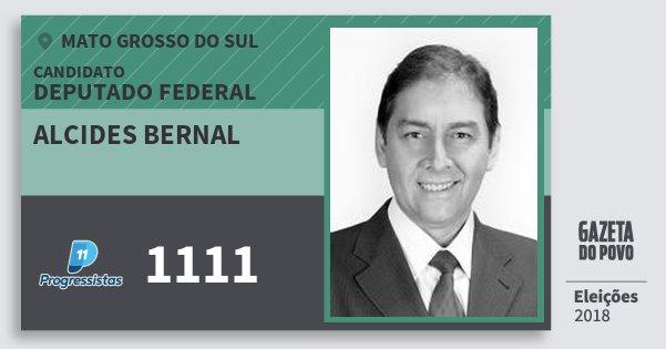 Santinho Alcides Bernal 1111 (PP) Deputado Federal | Mato Grosso do Sul | Eleições 2018