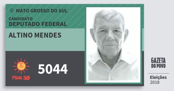 Santinho Altino Mendes 5044 (PSOL) Deputado Federal | Mato Grosso do Sul | Eleições 2018