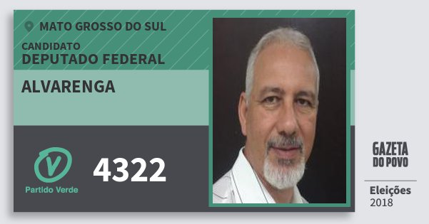 Santinho Alvarenga 4322 (PV) Deputado Federal | Mato Grosso do Sul | Eleições 2018