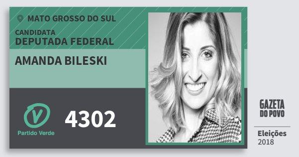 Santinho Amanda Bileski 4302 (PV) Deputada Federal | Mato Grosso do Sul | Eleições 2018