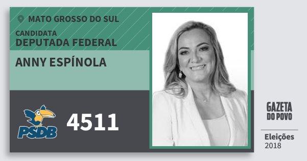 Santinho Anny Espínola 4511 (PSDB) Deputada Federal | Mato Grosso do Sul | Eleições 2018