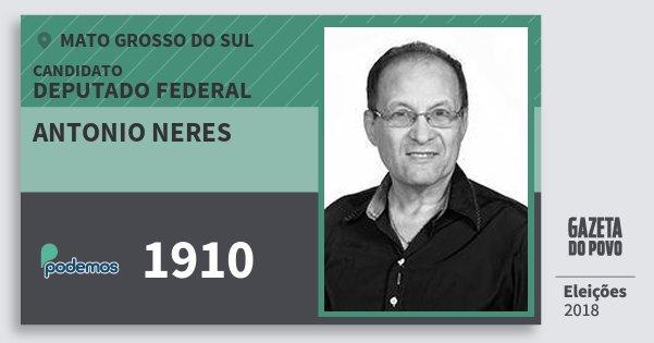 Santinho Antonio Neres 1910 (PODE) Deputado Federal | Mato Grosso do Sul | Eleições 2018