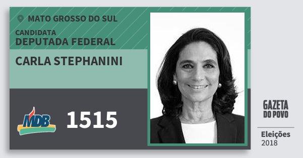 Santinho Carla Stephanini 1515 (MDB) Deputada Federal | Mato Grosso do Sul | Eleições 2018