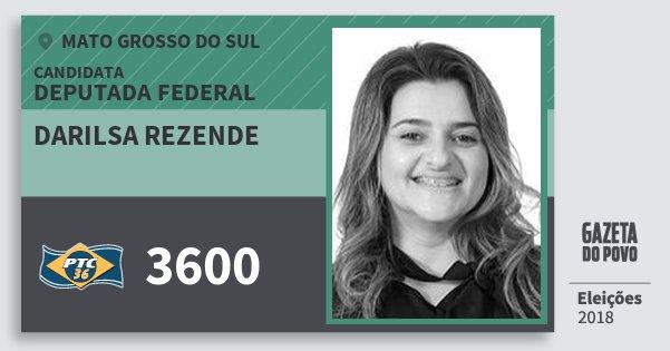 Santinho Darilsa Rezende 3600 (PTC) Deputada Federal | Mato Grosso do Sul | Eleições 2018