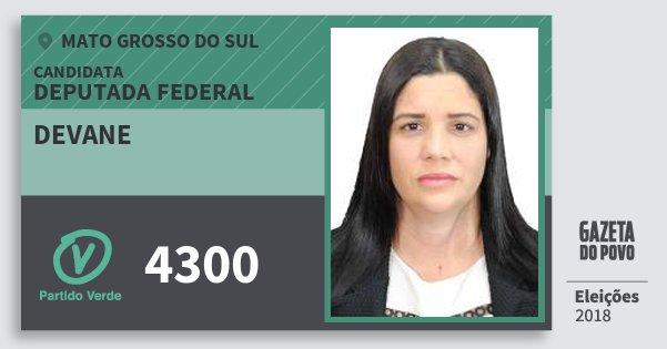 Santinho Devane 4300 (PV) Deputada Federal   Mato Grosso do Sul   Eleições 2018