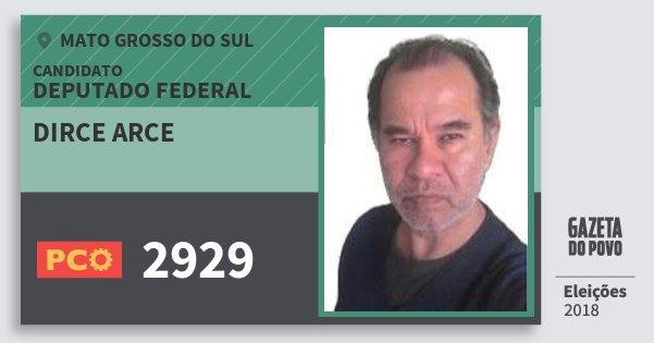 Santinho Dirce Arce 2929 (PCO) Deputado Federal | Mato Grosso do Sul | Eleições 2018