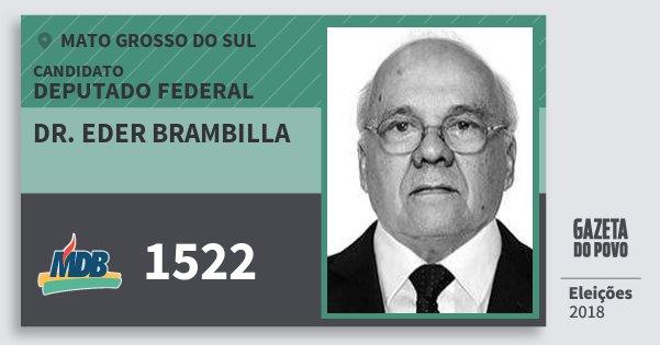 Santinho Dr. Eder Brambilla 1522 (MDB) Deputado Federal | Mato Grosso do Sul | Eleições 2018