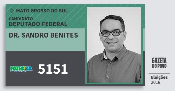 Santinho Dr. Sandro Benites 5151 (PATRI) Deputado Federal | Mato Grosso do Sul | Eleições 2018
