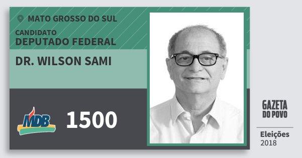 Santinho Dr. Wilson Sami 1500 (MDB) Deputado Federal | Mato Grosso do Sul | Eleições 2018