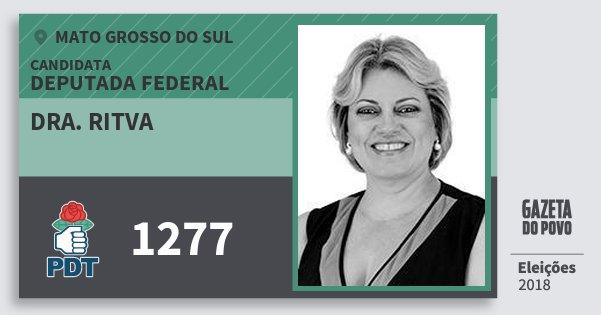Santinho Dra. Ritva 1277 (PDT) Deputada Federal | Mato Grosso do Sul | Eleições 2018