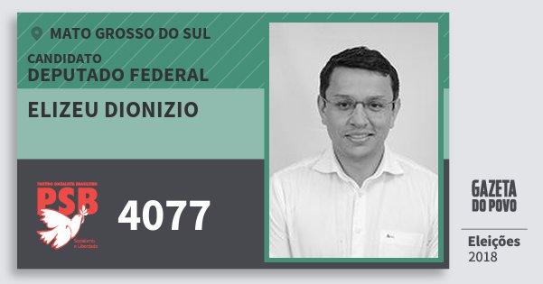 Santinho Elizeu Dionizio 4077 (PSB) Deputado Federal | Mato Grosso do Sul | Eleições 2018