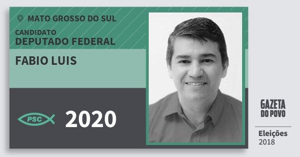 Santinho Fabio Luis 2020 (PSC) Deputado Federal | Mato Grosso do Sul | Eleições 2018