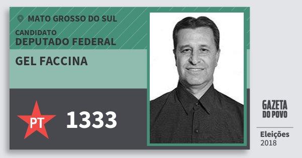 Santinho Gel Faccina 1333 (PT) Deputado Federal | Mato Grosso do Sul | Eleições 2018