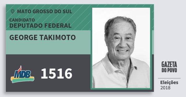 Santinho George Takimoto 1516 (MDB) Deputado Federal | Mato Grosso do Sul | Eleições 2018