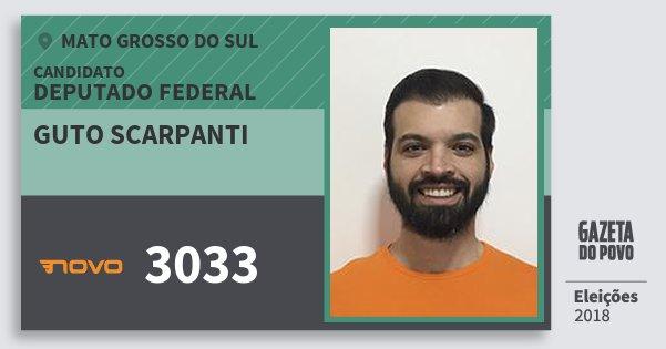 Santinho Guto Scarpanti 3033 (NOVO) Deputado Federal | Mato Grosso do Sul | Eleições 2018