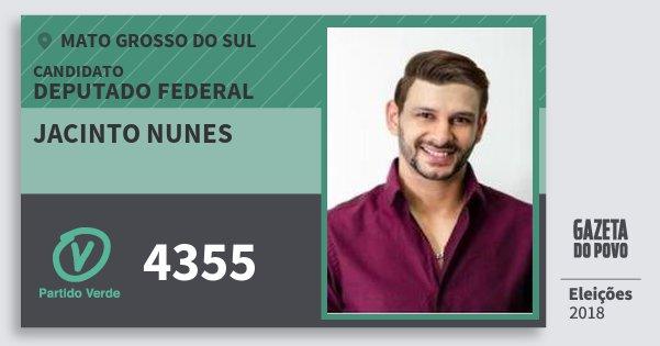 Santinho Jacinto Nunes 4355 (PV) Deputado Federal | Mato Grosso do Sul | Eleições 2018