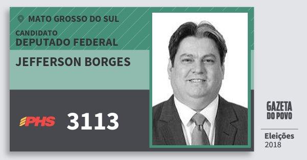 Santinho Jefferson Borges 3113 (PHS) Deputado Federal | Mato Grosso do Sul | Eleições 2018