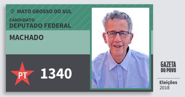 Santinho Machado 1340 (PT) Deputado Federal | Mato Grosso do Sul | Eleições 2018