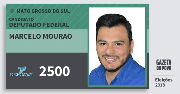 Santinho Marcelo Mourao 2500 (DEM) Deputado Federal | Mato Grosso do Sul | Eleições 2018