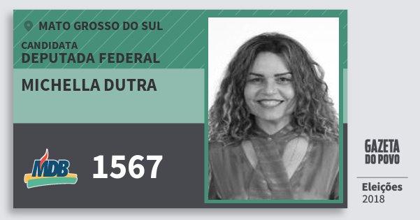 Santinho Michella Dutra 1567 (MDB) Deputada Federal | Mato Grosso do Sul | Eleições 2018