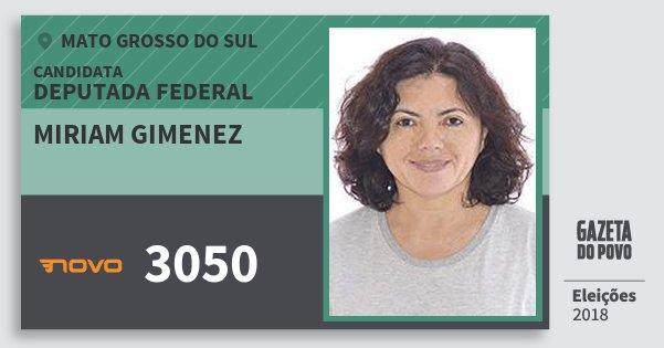 Santinho Miriam Gimenez 3050 (NOVO) Deputada Federal | Mato Grosso do Sul | Eleições 2018
