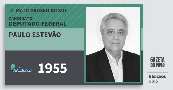 Santinho Paulo Estevão 1955 (PODE) Deputado Federal | Mato Grosso do Sul | Eleições 2018