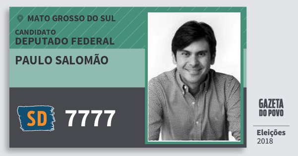 Santinho Paulo Salomão 7777 (SOLIDARIEDADE) Deputado Federal | Mato Grosso do Sul | Eleições 2018