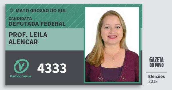 Santinho Prof. Leila Alencar 4333 (PV) Deputada Federal | Mato Grosso do Sul | Eleições 2018