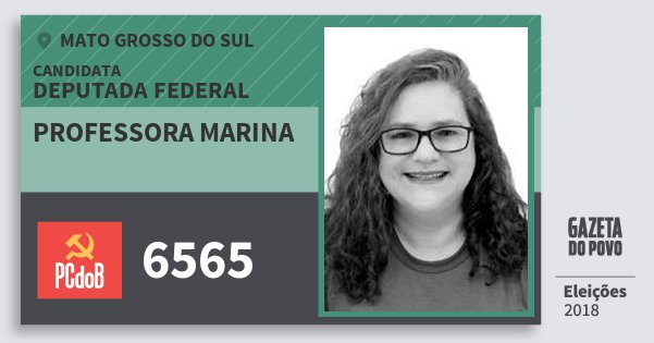 Santinho Professora Marina 6565 (PC do B) Deputada Federal | Mato Grosso do Sul | Eleições 2018