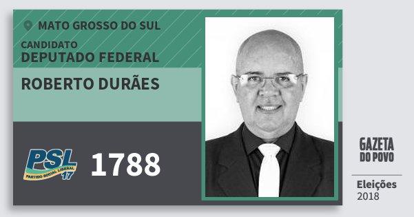 Santinho Roberto Durães 1788 (PSL) Deputado Federal | Mato Grosso do Sul | Eleições 2018