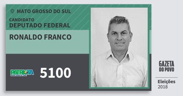 Santinho Ronaldo Franco 5100 (PATRI) Deputado Federal | Mato Grosso do Sul | Eleições 2018