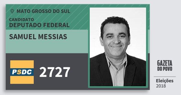 Santinho Samuel Messias 2727 (DC) Deputado Federal | Mato Grosso do Sul | Eleições 2018