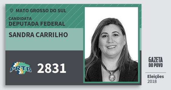 Santinho Sandra Carrilho 2831 (PRTB) Deputada Federal | Mato Grosso do Sul | Eleições 2018