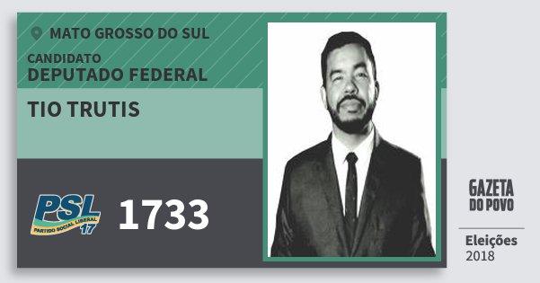 Santinho Tio Trutis 1733 (PSL) Deputado Federal | Mato Grosso do Sul | Eleições 2018