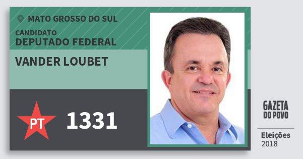 Santinho Vander Loubet 1331 (PT) Deputado Federal | Mato Grosso do Sul | Eleições 2018