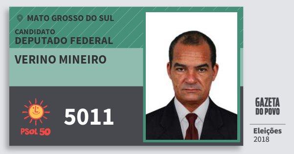 Santinho Verino Mineiro 5011 (PSOL) Deputado Federal | Mato Grosso do Sul | Eleições 2018